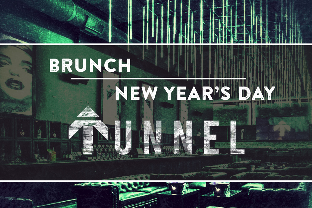 Brunch - New Year's Day at Tunnel