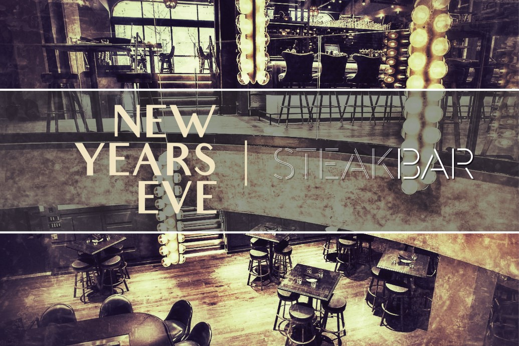New Year's Eve Chicago 2018 - SteakBar